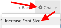 Chat -> Increase font size